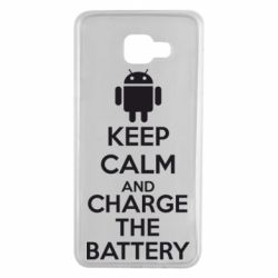 Чехол для Samsung A7 2016 KEEP CALM and CHARGE BATTERY - FatLine