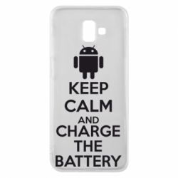 Чехол для Samsung J6 Plus 2018 KEEP CALM and CHARGE BATTERY - FatLine
