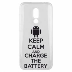 Чехол для Meizu 16x KEEP CALM and CHARGE BATTERY - FatLine