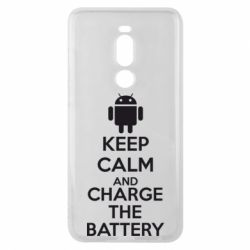 Чехол для Meizu Note 8 KEEP CALM and CHARGE BATTERY - FatLine