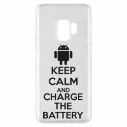 Чехол для Samsung S9 KEEP CALM and CHARGE BATTERY - FatLine