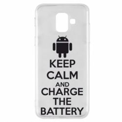 Чехол для Samsung A6 2018 KEEP CALM and CHARGE BATTERY - FatLine