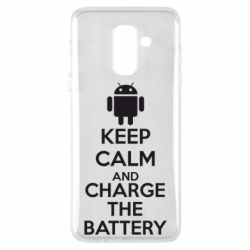 Чехол для Samsung A6+ 2018 KEEP CALM and CHARGE BATTERY - FatLine
