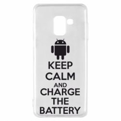 Чехол для Samsung A8 2018 KEEP CALM and CHARGE BATTERY - FatLine