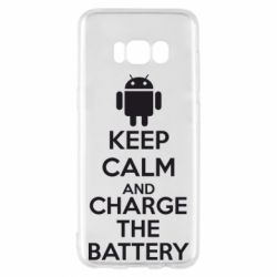 Чехол для Samsung S8 KEEP CALM and CHARGE BATTERY - FatLine