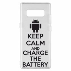 Чехол для Samsung Note 8 KEEP CALM and CHARGE BATTERY - FatLine