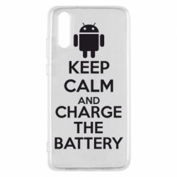 Чехол для Huawei P20 KEEP CALM and CHARGE BATTERY - FatLine