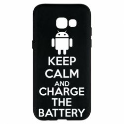 Чехол для Samsung A5 2017 KEEP CALM and CHARGE BATTERY - FatLine