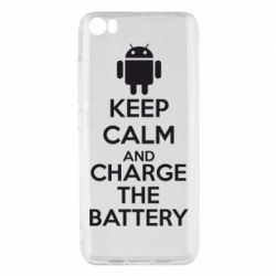 Чехол для Xiaomi Xiaomi Mi5/Mi5 Pro KEEP CALM and CHARGE BATTERY - FatLine