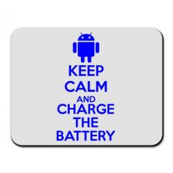Коврик для мыши KEEP CALM and CHARGE BATTERY - FatLine