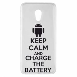 Чехол для Meizu Pro 6 Plus KEEP CALM and CHARGE BATTERY - FatLine