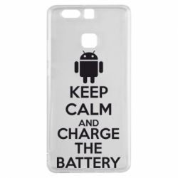 Чехол для Huawei P9 KEEP CALM and CHARGE BATTERY - FatLine