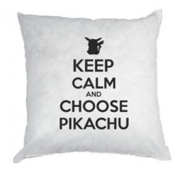 Подушка Keep Calm and Choose Pikachu - FatLine