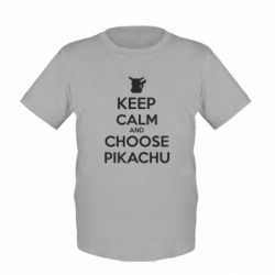Детская футболка Keep Calm and Choose Pikachu - FatLine