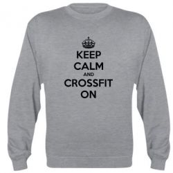 Реглан (свитшот) Keep Calm and CrossFit on - FatLine