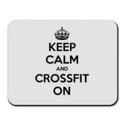Коврик для мыши Keep Calm and CrossFit on - FatLine