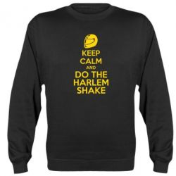 Реглан (свитшот) KEEP CALM and DO THE HARLEM SHAKE - FatLine