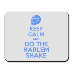 Коврик для мыши KEEP CALM and DO THE HARLEM SHAKE - FatLine