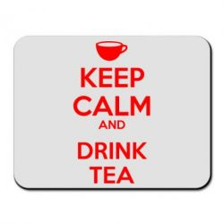 Коврик для мыши KEEP CALM and drink tea - FatLine