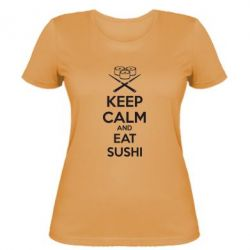Женская футболка KEEP CALM and EAT SUSHI - FatLine