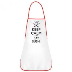 Фартук KEEP CALM and EAT SUSHI