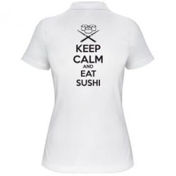 Жіноча футболка поло KEEP CALM and EAT SUSHI