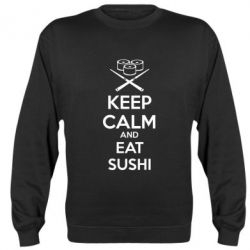 Реглан (свитшот) KEEP CALM and EAT SUSHI - FatLine