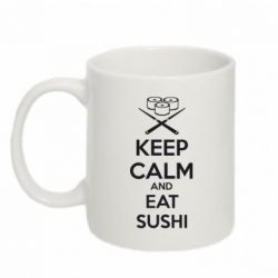 Кружка 320ml KEEP CALM and EAT SUSHI