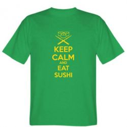 Мужская футболка KEEP CALM and EAT SUSHI - FatLine