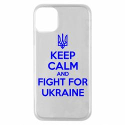 Чохол для iPhone 11 Pro KEEP CALM and FIGHT FOR UKRAINE