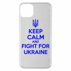 Чохол для iPhone 11 Pro Max KEEP CALM and FIGHT FOR UKRAINE