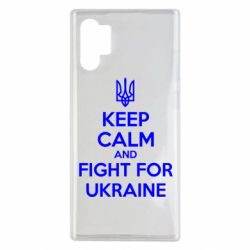 Чохол для Samsung Note 10 Plus KEEP CALM and FIGHT FOR UKRAINE