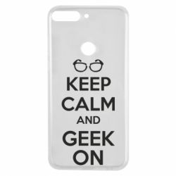 Чехол для Huawei Y7 Prime 2018 KEEP CALM and GEEK ON - FatLine