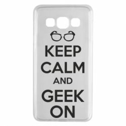 Чехол для Samsung A3 2015 KEEP CALM and GEEK ON - FatLine