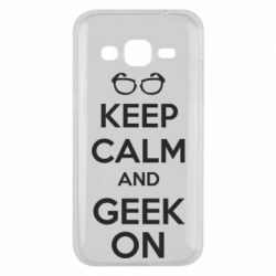 Чехол для Samsung J2 2015 KEEP CALM and GEEK ON - FatLine
