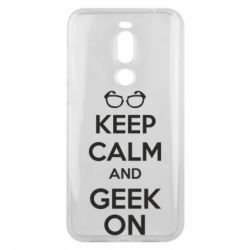 Чехол для Meizu X8 KEEP CALM and GEEK ON - FatLine
