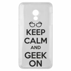 Чехол для Meizu 15 Lite KEEP CALM and GEEK ON - FatLine