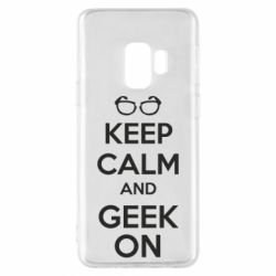 Чехол для Samsung S9 KEEP CALM and GEEK ON - FatLine