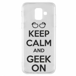 Чехол для Samsung A6 2018 KEEP CALM and GEEK ON - FatLine