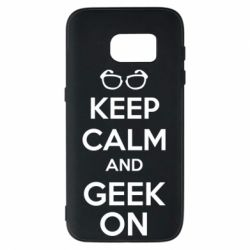 Чехол для Samsung S7 KEEP CALM and GEEK ON - FatLine