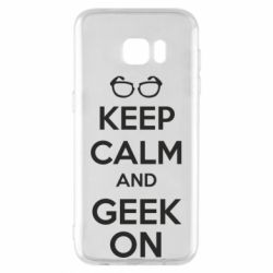 Чехол для Samsung S7 EDGE KEEP CALM and GEEK ON - FatLine