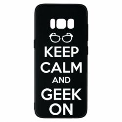 Чехол для Samsung S8 KEEP CALM and GEEK ON - FatLine