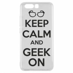 Чехол для Huawei P10 KEEP CALM and GEEK ON - FatLine