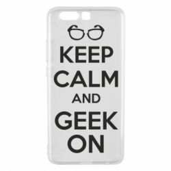 Чехол для Huawei P10 Plus KEEP CALM and GEEK ON - FatLine