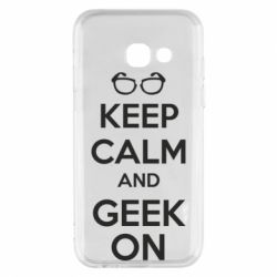 Чехол для Samsung A3 2017 KEEP CALM and GEEK ON - FatLine