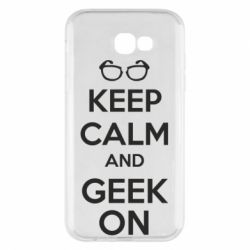 Чехол для Samsung A7 2017 KEEP CALM and GEEK ON - FatLine