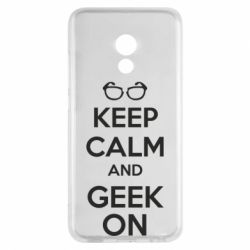 Чехол для Meizu Pro 6 KEEP CALM and GEEK ON - FatLine