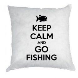 Подушка Keep Calm and go fishing