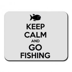 Коврик для мыши Keep Calm and go fishing - FatLine