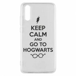 Чехол для Huawei P20 KEEP CALM and GO TO HOGWARTS - FatLine